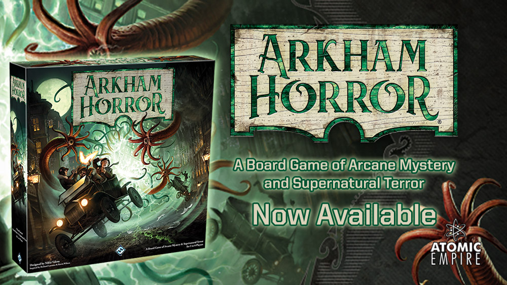 Arkham Horror 3rd Ed Now